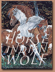Horse Indian Wolf Book by Judy Larson